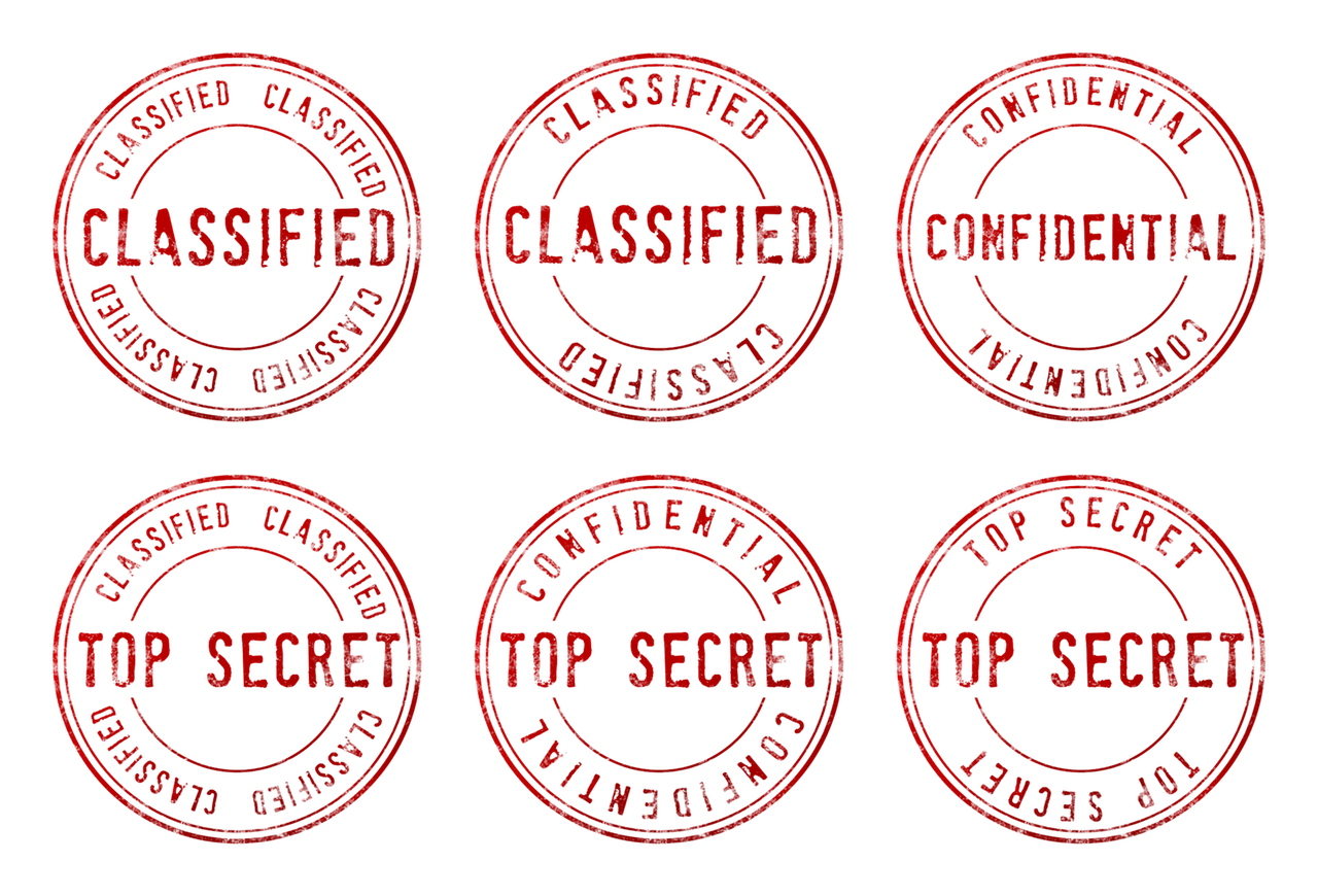 Top secret, confidential, classified
